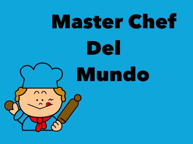 Master Chef Del Mundo by Quino Asensio