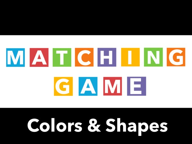Matching Game - Colors & Shapes by Leslie Burke