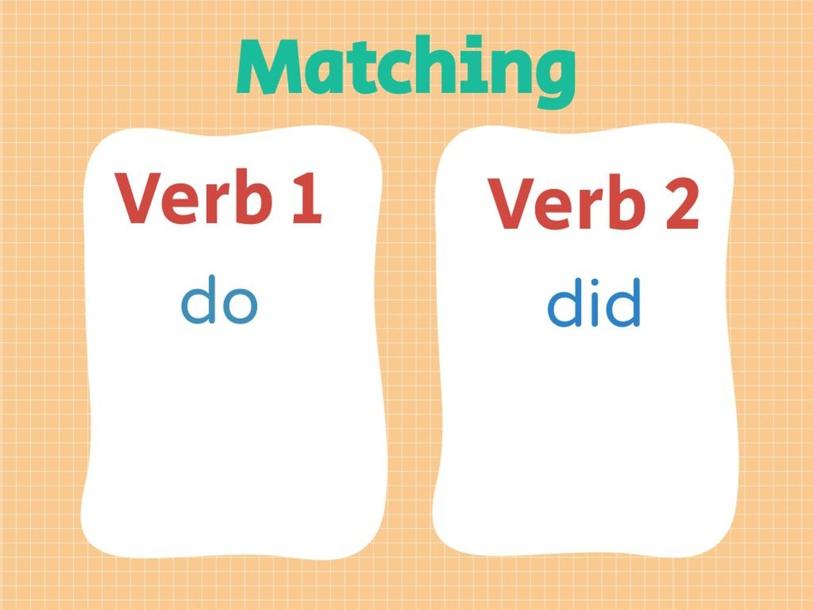 Matching: Verb 1 and Verb 2 by Thoai Vi Tran Nguyen