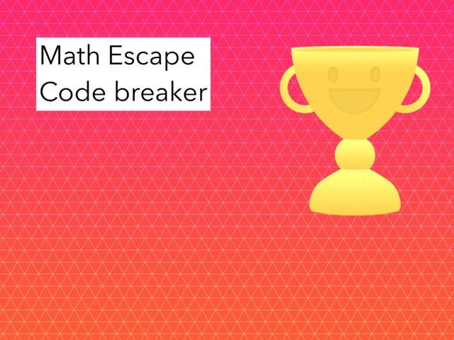 Math Escape Code Breaker by Imane Almoutaa