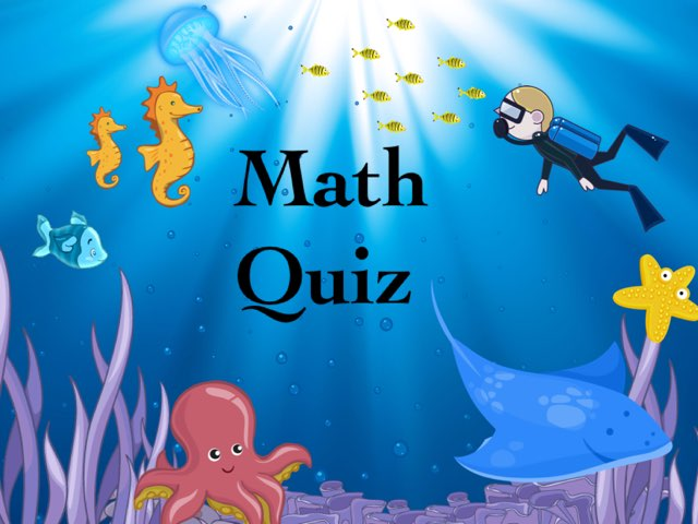 Math Quiz by Naya Barakat