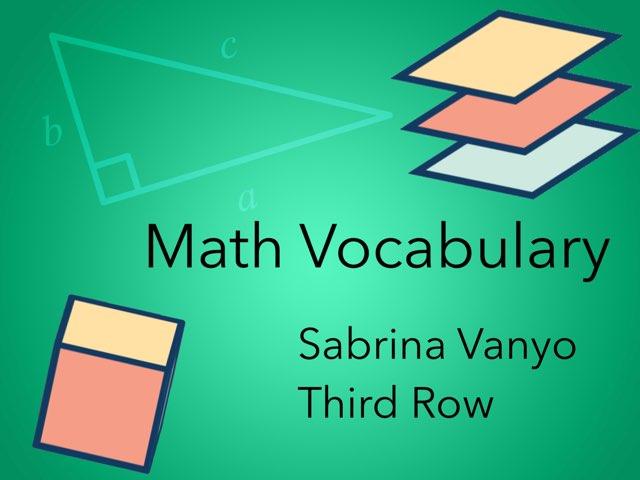 Math Vocabulary by Sabrina Vanyo