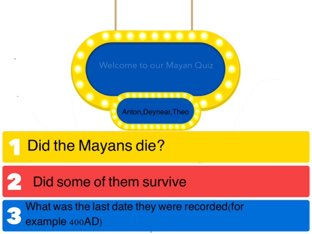 Mayan Quiz If You Dare by St Johns Primary