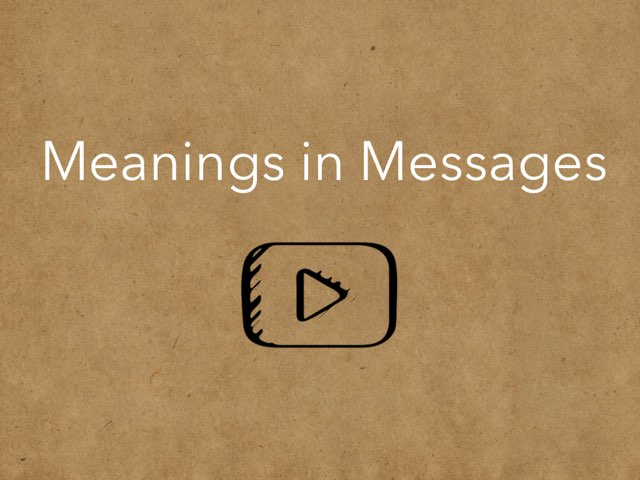Meanings In Messages by Amanda Mehdiyoun