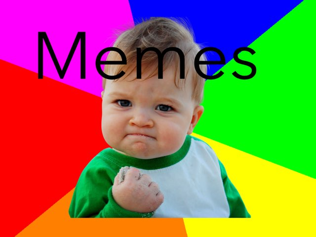 Memes  by Ernest Sun