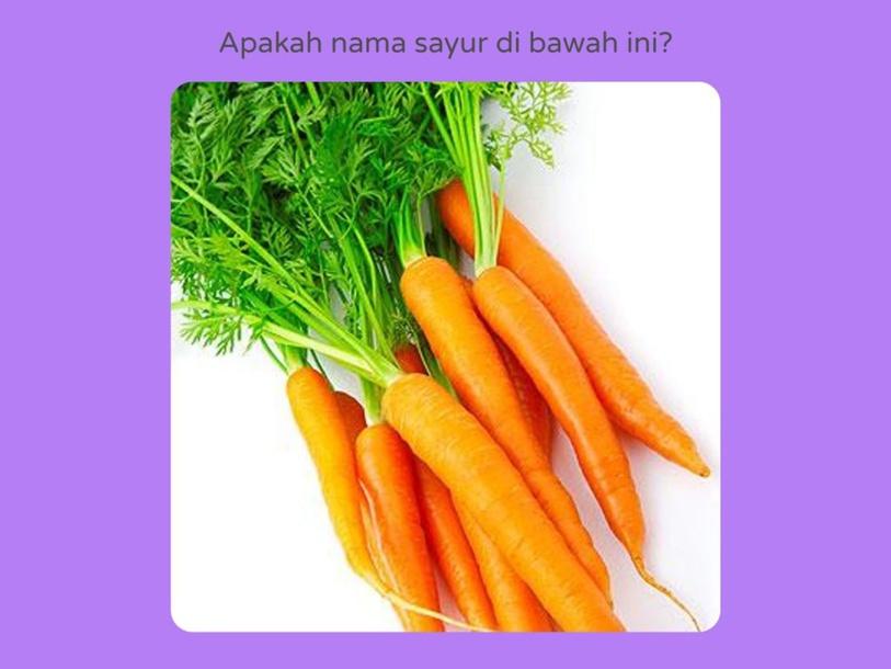 Mengenal nama sayuran by Mira Handayani PG-PAUD