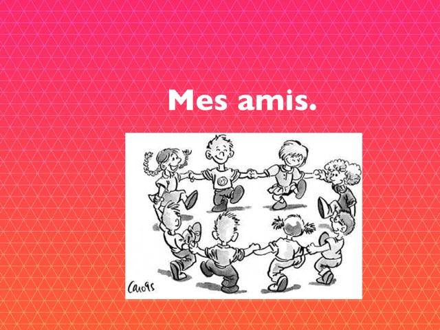 Mes Amis by Olivia Ranaivoharison