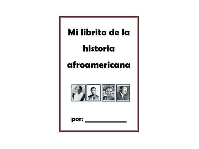 Mi librito de la historia afroamericana by Allison Shuda