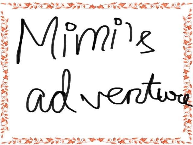 Mimi's Adventures 2 Birthday Party by Aaina mohapatra