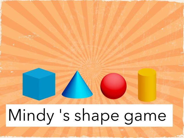 Mindy's shape game  by P309 Classroom