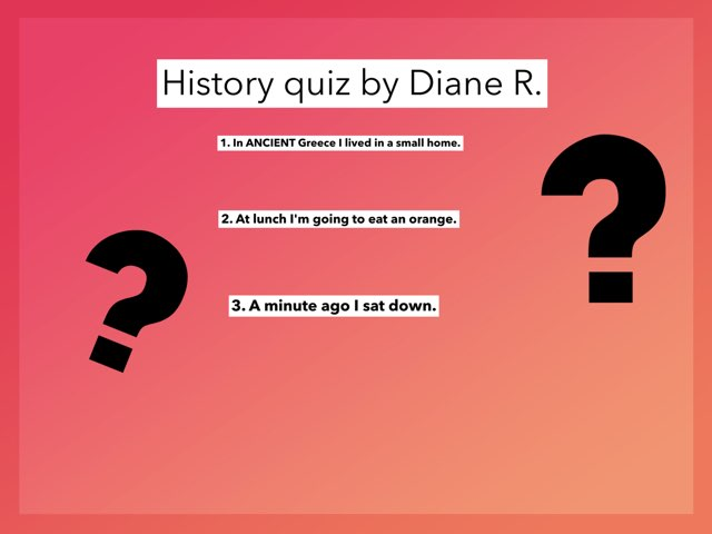 Mini Quiz Of History by Diane Romero