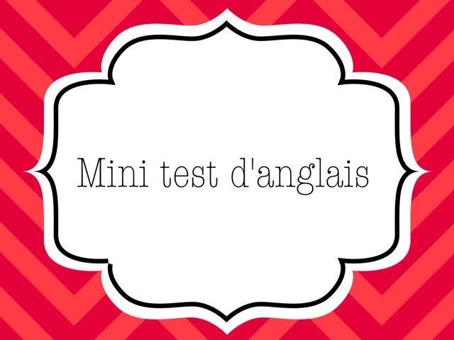 Mini Test D'anglais by Audreanne Caya
