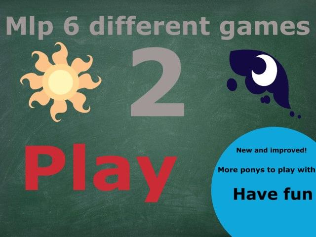 Mlp 6 Different Games 2 by Fluffy Da rabbit