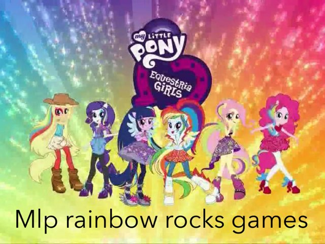 Mlp Rainbow Rocks Games by Fluffy Da rabbit