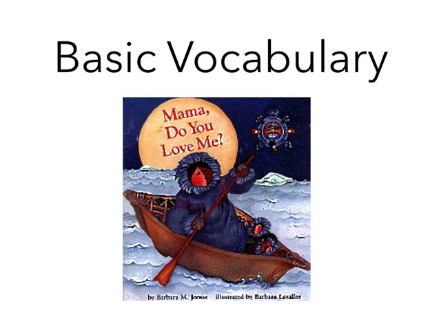 Momma Do You Love Me Vocabulary by Ryan Rainey