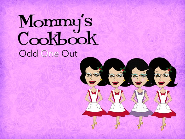 Mommys Cookbook - Odd One Out! by Tiny Tap