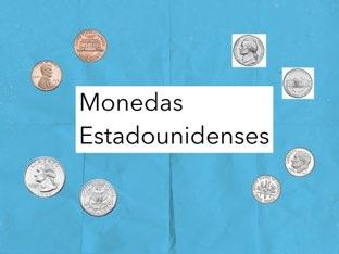 Monedas Estadounidenses by Edgemere Elementary