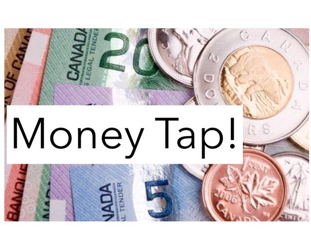Money Tap! by Linda Motta