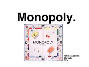 Monopoly  by fatima suwaid
