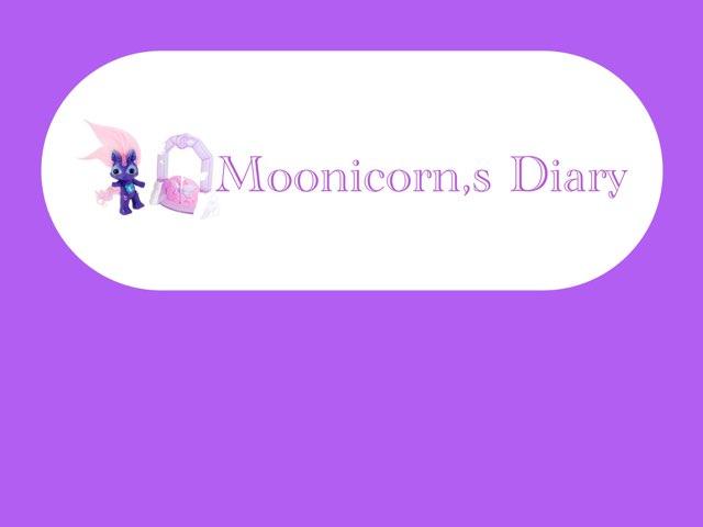 Moonicorn,s Diary by Samantha Cassidy