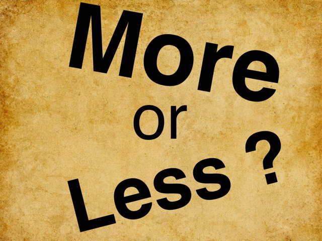 More Or Less? by Janet Flanagan