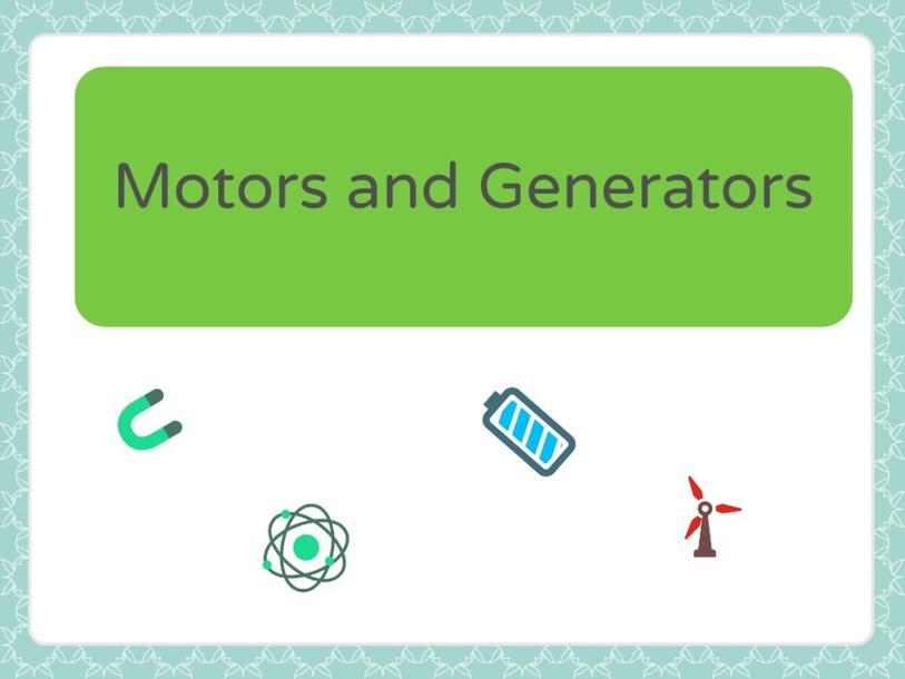 Motors and Generators by Blancaflor Hernandez