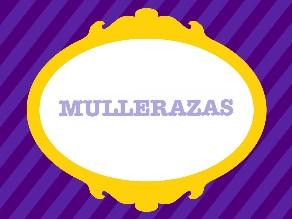 Mullerazas by PFPP TIC