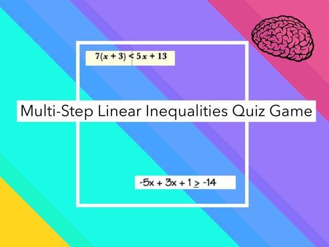 Multi-Step Linear Inequalities   by Lesley Santos