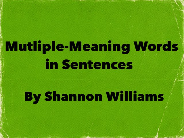 Multiple-Meaning Words by Karen Souter
