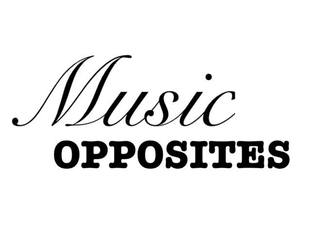 Music Opposites by Adam Jensen