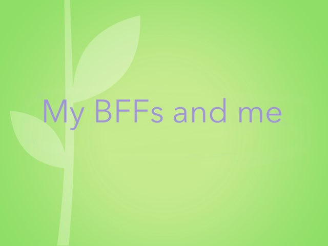 My BFFs And Me by Katherine Ream