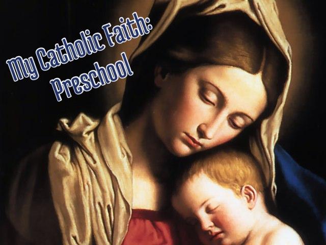 My Catholic Faith by Jennifer Cunningham