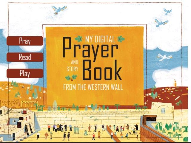 My Digital Prayer and Story Book by Anat Goodman