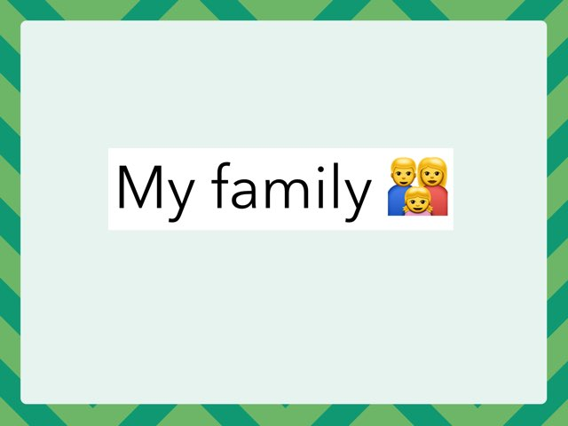 My Family  by Dania Mari