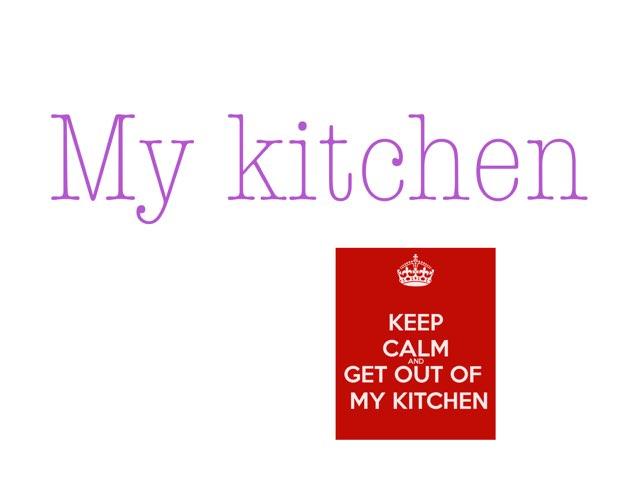 My Kitchen by Dana Hatle (really account)