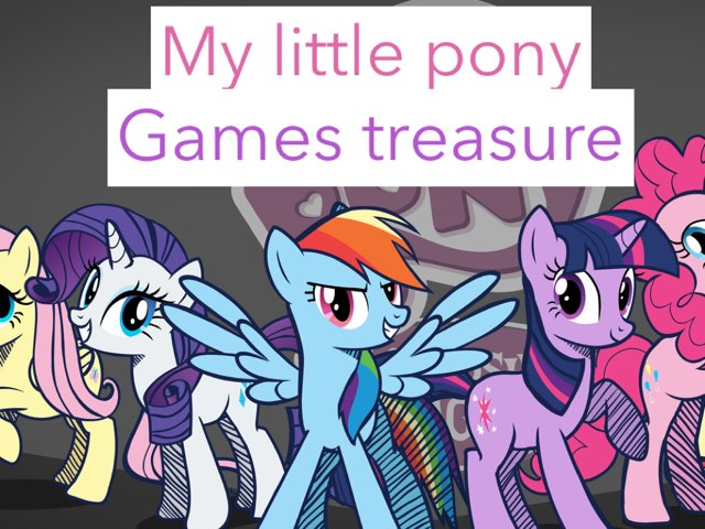 My Little Pony Games Treasure by Mohammad isha