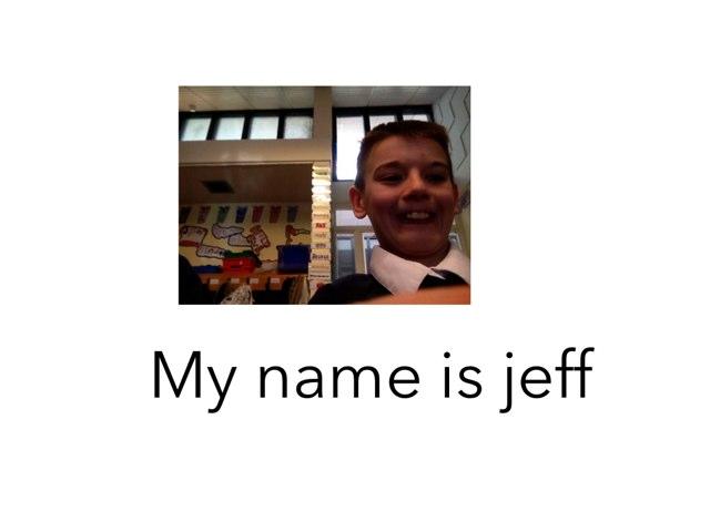 My Name Is Jeff by Jamie Mcpake