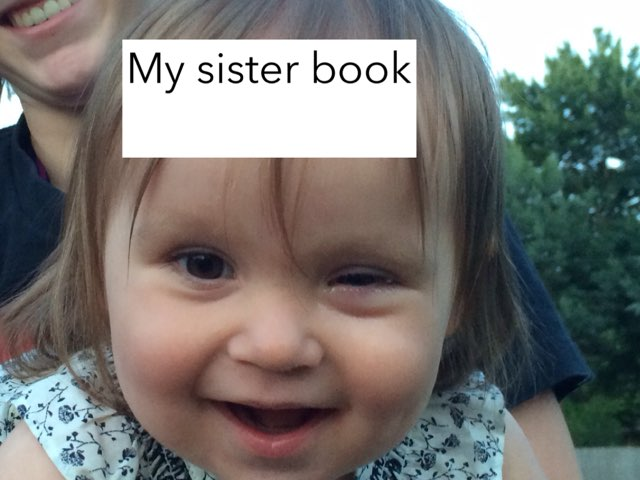 My Sister Book by Jessica Watne