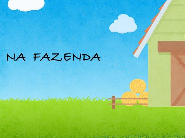 NA FAZENDA by Bárbara Rocco
