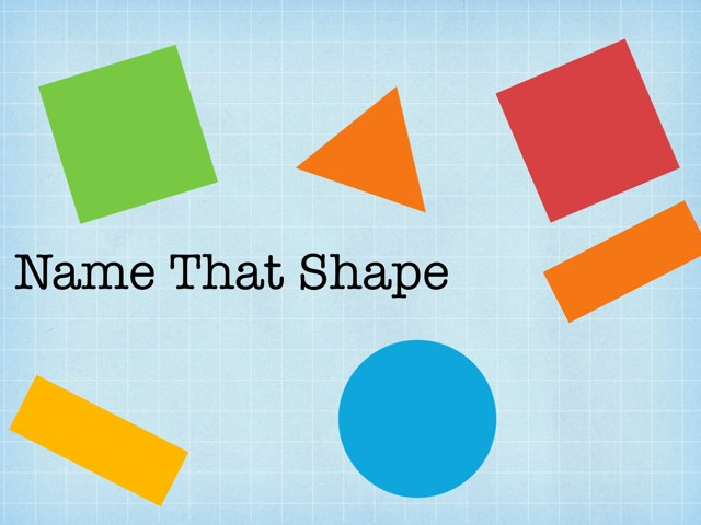 Name That Shape by Julie White