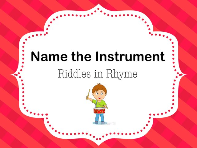 Name The Instrument - Riddles In Rhyme by A. DePasquale