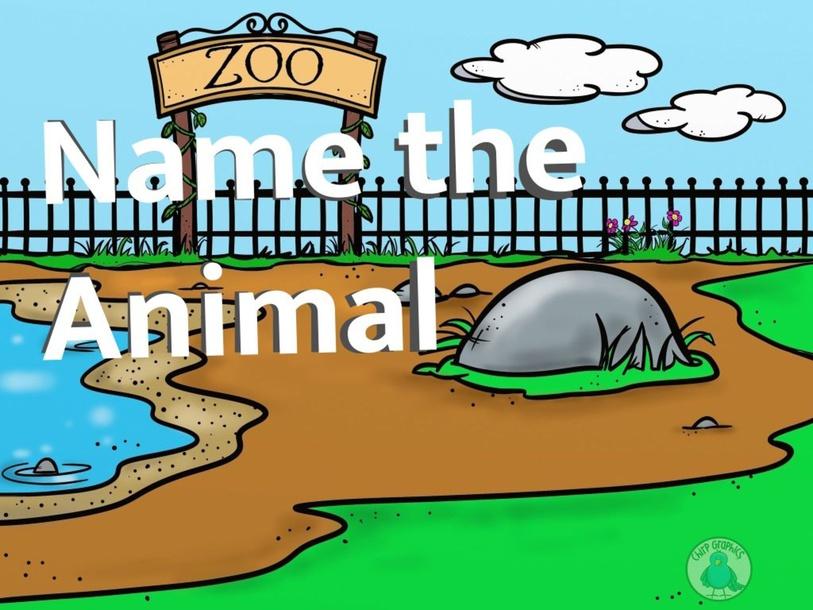 Name that animal by Logan Schroeder