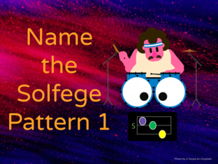 Name the Solfege Pattern I by Lowrie Robertson