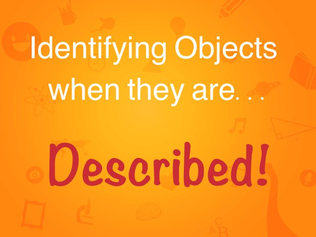 Naming Objects Described by Erica Lynn