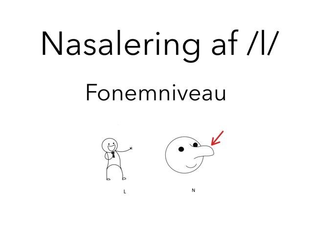 Nasalering af /l/ Fonem by Katrine Klim