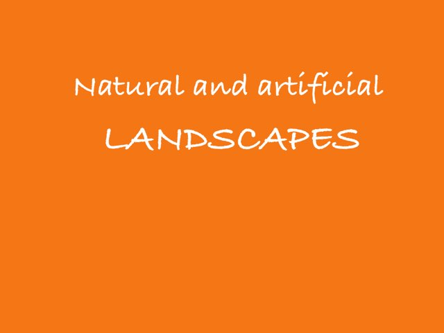 Natural And Artificial Landscapes by Macarena Merino Martín