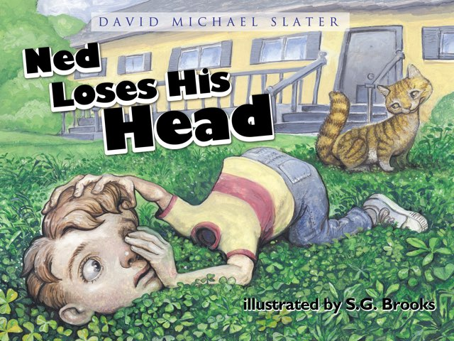 Ned Loses His Head by David Michael Slater