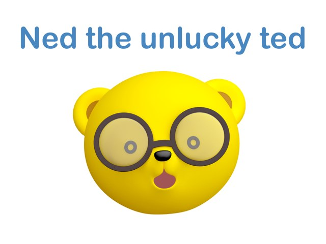 Ned The Unlucky Ted Ep.2 by Leen Elhassan