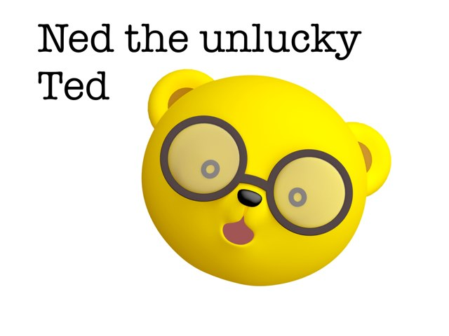 Ned The Unlucky Ted Ep.4 by Leen Elhassan