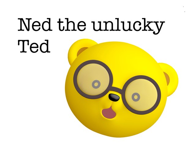 Ned The Unlucky Ted Ep.5 by Leen Elhassan